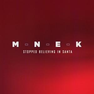 MNEK - Stopped Believing in Santa
