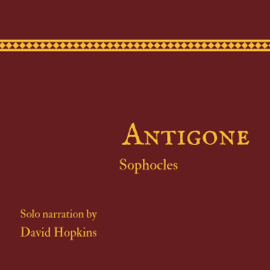 Antigone (Director's Playbook Edition, Annotated) (Unabridged) audiobook