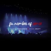 Su Nombre Es Amor (feat. Banda Horizonte) artwork