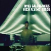 Noel Gallagher s High Flying Birds Deluxe Edition