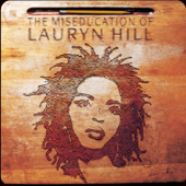 The Miseducation Of Lauryn Hill-Lauryn Hill