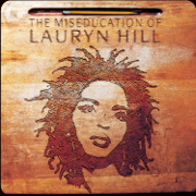The Miseducation of Lauryn Hill - Lauryn Hill - Lauryn Hill