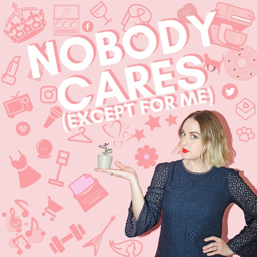 Cover image of Nobody Cares (Except for Me)