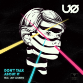 Don't Talk About It (feat. Lilly Ahlberg)