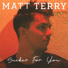 Sucker For You by Matt Terry