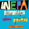 WEPA R3hab Remix feat Pitbull Single