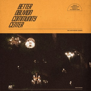 Better Oblivion Community Center, Conor Oberst & Phoebe Bridgers - My City