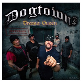 Drama Queen - Single by Dogtown 420