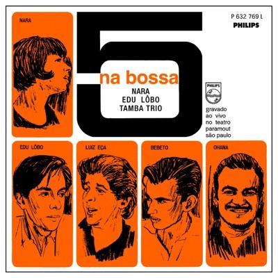 5 Na Bossa (Ao Vivo) [Live] - Edu Lobo