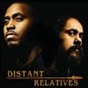 Distant Relatives Bonus Track Version