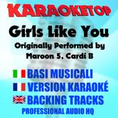 Girls Like You (Originally Performed by Maroon 5, Cardi B) [Karaoke Version]