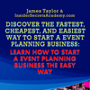 James Taylor - Discover the Fastest, Cheapest, and Easiest Way to Start a Event Planning Business: Learn How to Start a Event Planning Business the Easy Way (Unabridged) artwork