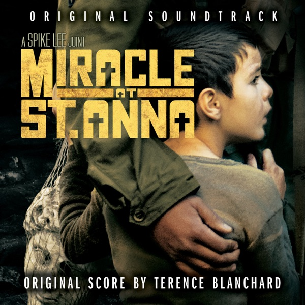 Miracle At St. Anna (Original Motion Picture Soundtrack)