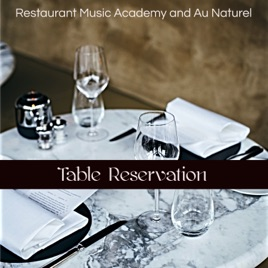 Table Reservation Bossa Nova Jazz And Piano Bar Restaurant Music Playlist By Restaurant Music Academy Au Naturel