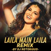 [Download] Laila Main Laila (DJ Notorious Remix) MP3