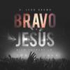 D. Leon Brown - Bravo Jesus (Live) [feat. Rich Tolbert Jr.] artwork