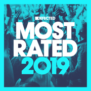 Defected Presents Most Rated 2019 - Various Artists - Various Artists