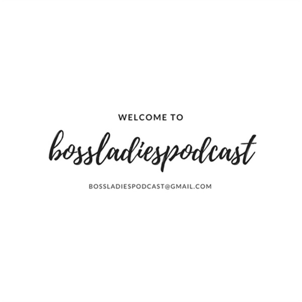 Bossladiespodcast