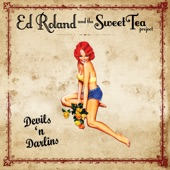 Ed Roland And The Sweet Tea Project - Forget About Your Life (For A Little While)