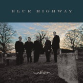 Blue Highway - Nothing But a Whippoorwill