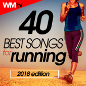 40 Best Songs For Running 2018 Edition (Unmixed Compilation for Fitness & Workout 145 - 200 Bpm - Ideal for Running, Jogging)