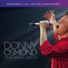 One Night Only (Live) - Donny Osmond
