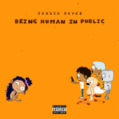 Being Human In Public-Jessie Reyez