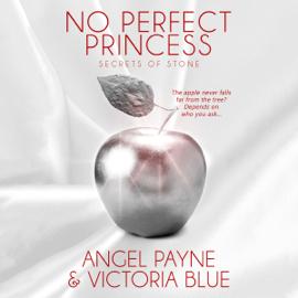 No Perfect Princess: Secrets of Stone, Book 3 (Unabridged) audiobook