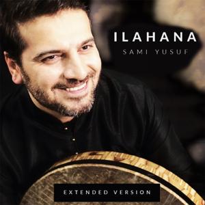 Sami Yusuf - Ilahana (Extended Version)