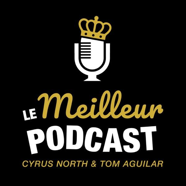 Le Meilleur Podcast