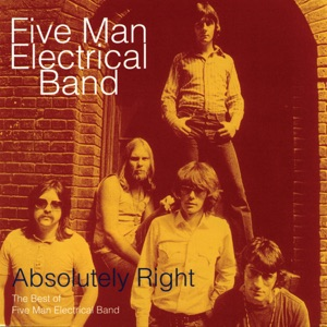Absolutely Right - The Best of Five Man Electrical Band
