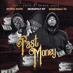 Fast Money (feat. Murda Mank & Moneybagg Yo) - Single Mp3 Download