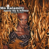 Mo'kalamity - Throw Down Your Gus (feat. Sly & Robbie)