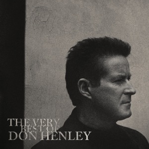 Don Henley - The Heart of the Matter