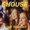 Shouse - Love Tonight artwork