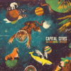 Capital Cities - Safe and Sound artwork