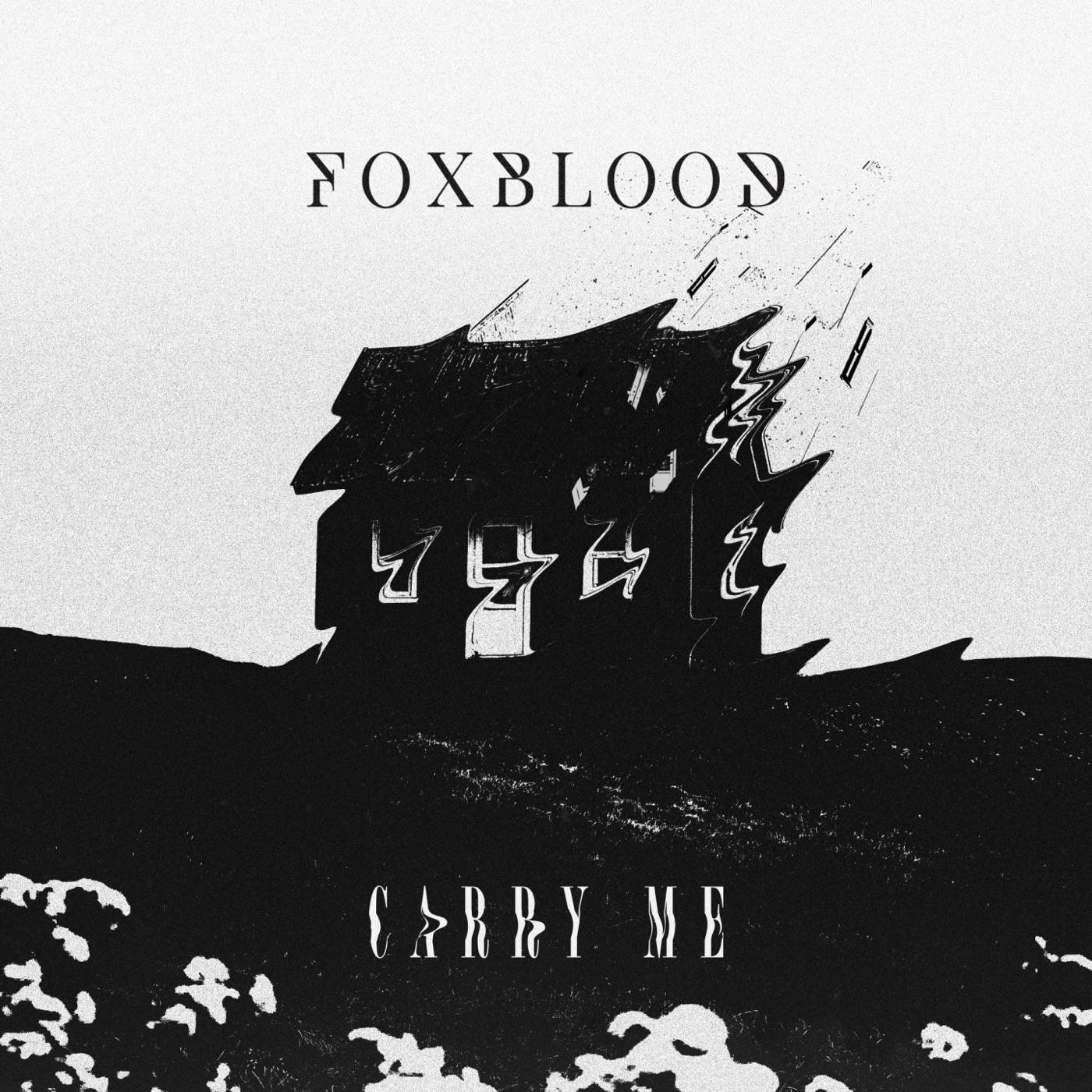 Foxblood - Carry Me [single] (2018)