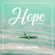 Hope (From