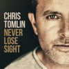 Impossible Things (feat. Danny Gokey) - Single, Chris Tomlin