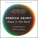 Rebecca Solnit - Hope in the Dark: The Untold History of People Power (Unabridged)