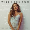 Will I See You - Single, Poo Bear & Anitta