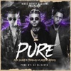 Pure feat Bad Bunny Bryant Myers Ez El Ezeta DJ Luian Single