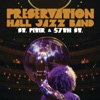 St. Peter and 57th St., Preservation Hall Jazz Band