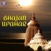 Bhajan Upahar