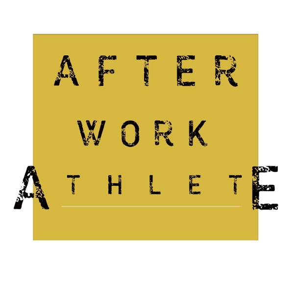 After Work Athlete