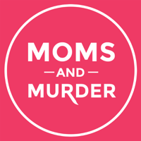 Podcast cover art for Moms and Murder