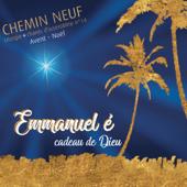 Emmanuel é, Cadeau De Dieu  Liturgie, Chants D'assemblée N°14  Avent Noël-Communauté du Chemin neuf