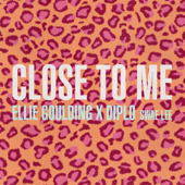 Close to Me Ellie Goulding, Diplo & Swae Lee