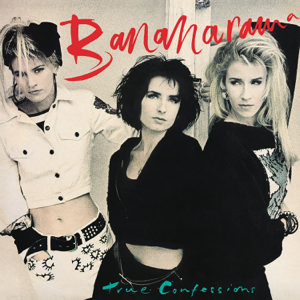 Bananarama - True Confessions (Collector's Edition)