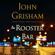 John Grisham - The Rooster Bar (Unabridged)